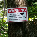 This area is under 23 hour video and audio surveillance