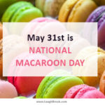 May 31st is National Macaroon Day